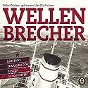 Wellenbrecher: Kapitäne erzählen ihre besten Geschichten Hörbuch von Stefan Krücken Gesprochen von: Uwe Friedrichsen
