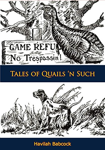 Tales of Quails 'n Such