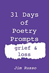 31 Days of Poetry Prompts: grief and loss Paperback