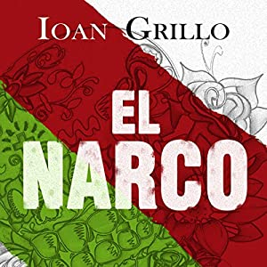 El Narco Audiobook