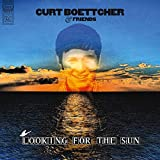 Buy CURT BOETTCHER AND FRIENDS – Looking for the Sun New or Used via Amazon
