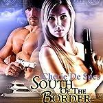 South of the Border | Chérie De Sues