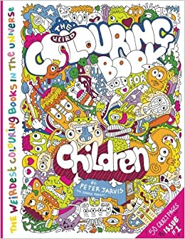 The Weird Colouring Book For Children From Doodle Monkey Volume 1 Mini Series Amazoncouk Mr Peter Jarvis 9781978499829 Books