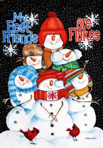 """My Best Friends are Flakes"" Large Decorative Winter House F"