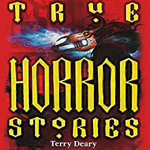 True Horror Stories Audiobook