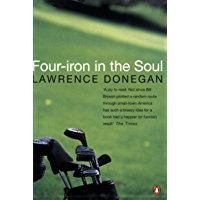Four Iron in the Soul (English Edition)