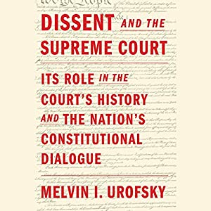 Dissent and the Supreme Court Audiobook