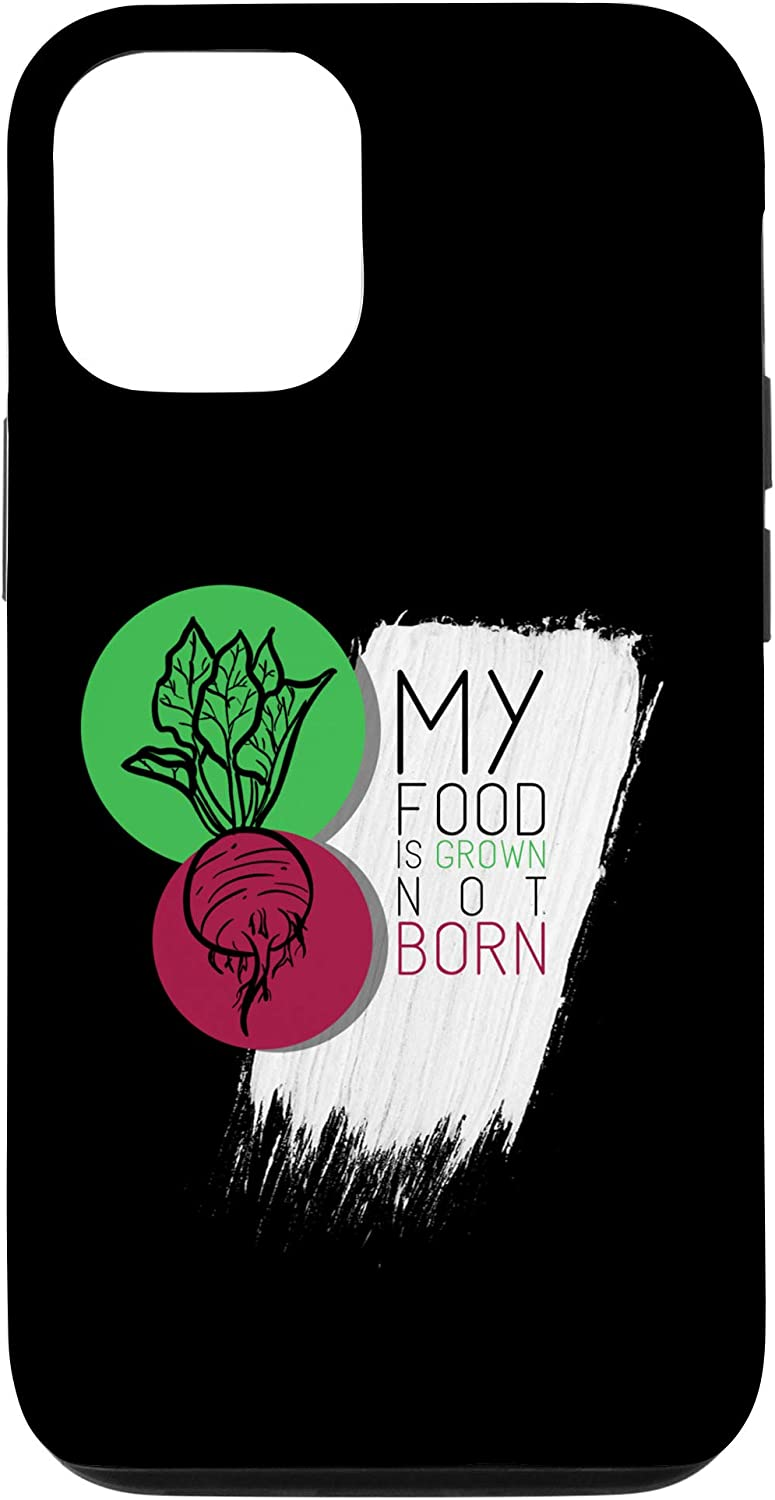 iPhone 12/12 Pro My Food Is Grown Not Born Vegan Animal Lover Gift Case