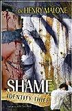 Shame, Henry Malone, 0971706549