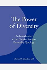 The Power of Diversity: An Introduction to the Creative Systems Personality Typology Paperback