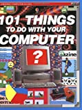 101 Things to Do with Your Computer, Gillian Doherty, 0746029357