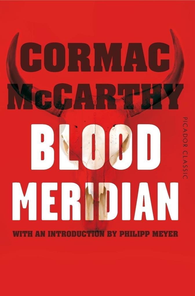 Download Blood Meridian (Picador Classic) pdf epub