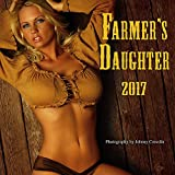 Farmer's Daughter - 2017 Calendar 12 x 12in by Zebra Publishing Corp.