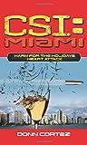 CSI: Miami: Harm for the Holidays: Heart Attack (Csi: Miami)