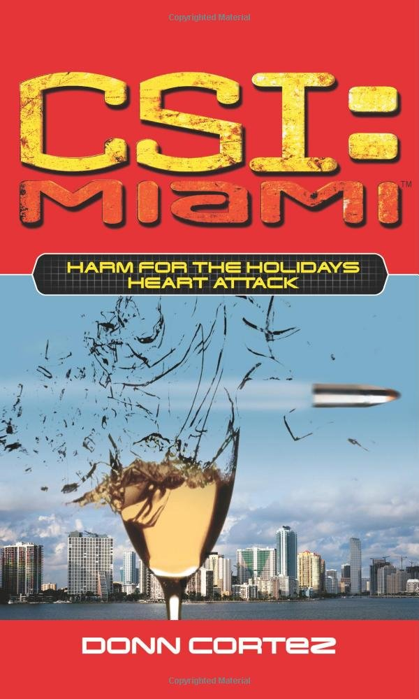 Download Harm for the Holidays: Heart Attack (CSI: Miami) ebook