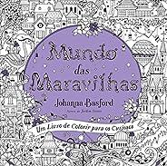 Mundo das maravilhas: Um livro de colorir para os curiosos