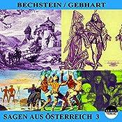 Sagen aus Österreich 3   Ludwig Bechstein, Johann Gebhart