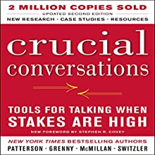 Crucial Conversations: Tools for Talking When Stakes Are High, Second Edition | Livre audio Auteur(s) : Kerry Patterson Narrateur(s) : Joseph Grenny