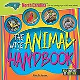 Wise Animal Handbook North Carolina, The (Arcadia Kids)
