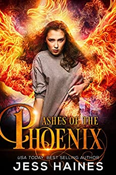 Ashes of the Phoenix (Phoenix Rising Book 1) by [Haines, Jess]