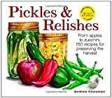 Pickles and Relishes, Andrea Chesman, 0882667440