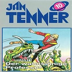 Der wahnsinnige Professor (Jan Tenner Classics 10)