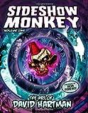 Sideshow Monkey - the Art of David Hartman, David Hartman, 1411668316