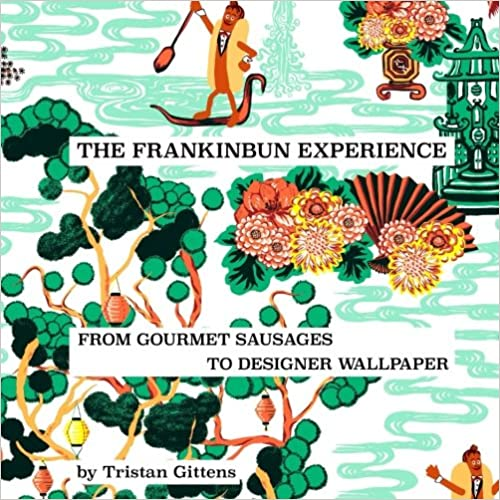 The Frankinbun Experience: From Gourmet Sausages to Designer Wallpaper