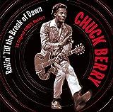 Chuck Berry: Rollin' Till the Break of Dawn (Audio CD)