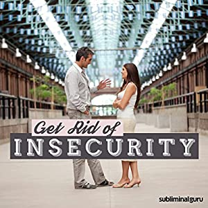 Get Rid of Insecurity Speech