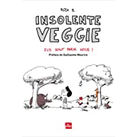 Insolente Veggie - tome 4 Ils sont parmi nous (4)