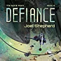 Defiance: The Spiral Wars, Book 4 Audiobook by Joel Shepherd Narrated by John Lee