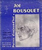 Joë Bousquet : . Trois études…
