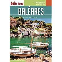 BALÉARES 2016 Carnet Petit Futé (Carnet de voyage) (French Edition)