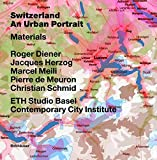 img - for Switzerland an Urban Portrait (v. 1) by Roger Diener (2005-11-25) book / textbook / text book