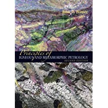 Principles of Igneous and Metamorphic Petrology (2nd Edition)