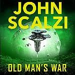 Old Man's War: Old Man's War, Book 1 | John Scalzi