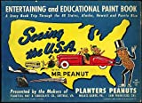 """Seeing the U.S.A. With Mr. Peanut (Paint Book) """"A Story Book Trip Through the 48 States, Alaska, Hawaii, and Puerto Rico"""""""