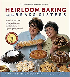 Baking with the Brass Sisters: Over 125 Recipes for Classic Cakes ...