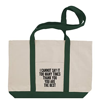 7e9e11a005cf I Cannot Say Thank You You Are The Best Cotton Canvas Boat Tote Bag Tote  delicate