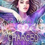 Emotionally Charged | Selina Fenech
