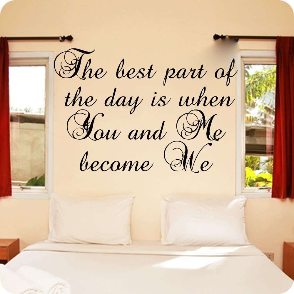 Amazon Com The Best Part Of The Day Is When You And Me Become We Couples Bedroom Vinyl Wall Decals 10x16 Yellow Home Kitchen