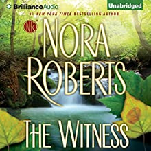 The Witness [Brilliance Audio Edition] Audiobook by Nora Roberts Narrated by Julia Whelan