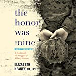 The Honor Was Mine: A Look Inside the Struggles of Military Veterans | Elizabeth Heaney MA LPC