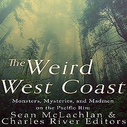 The Weird West Coast