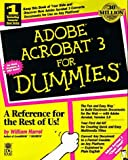 Adobe Acrobat For Dummies by Bill Harrell (1997-04-30)