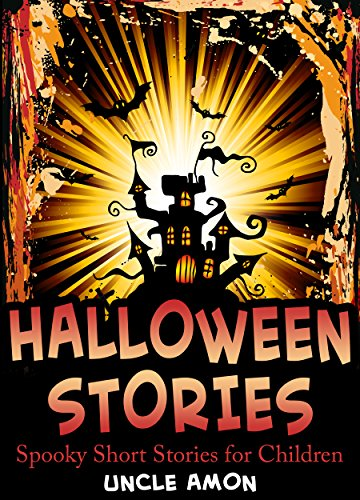 Short Story Halloween Party (Halloween Stories: Spooky Short Stories for Kids (Halloween Collection Book)