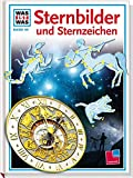 img - for Was ist was?, Bd.99, Sternbilder und Sternzeichen book / textbook / text book