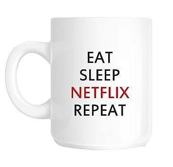 Eat Sleep Netflix Wiederholen Lustiges Geschenk Spruch Tasse Sk62