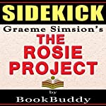 Sidekick: Graeme Simsion's The Rosie Project |  BookBuddy